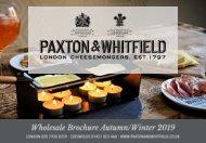 Paxton & Whitfield Wholesale Brochure Autumn Winter 2019