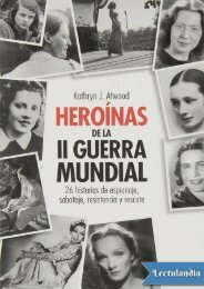 Heroinas de la II Guerra Mundial - Kathryn J Atwood