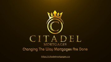 Mortgage Refinance | Renew My Mortgage | Citadel Mortgages