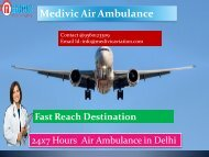 Medivic Air Ambulance from Delhi to Mumbai-The Fast Key for Patient Transportation