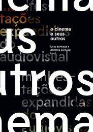 O Cinema e Seus Outros - Manifestações Expandidas do Audiovisual