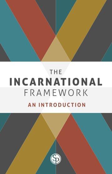 Incarnational Framework: An Introduction