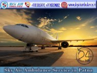 Select Air Ambulance from Patna to Delhi with all Required Medical Services