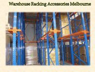 Warehouse Racking Accessories Melbourne