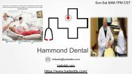 BADE DDS HAMMOND DENTAL HELPS YOU HAVE THE BEST ORAL HEALTH WITHIN YOUR BUDGET!