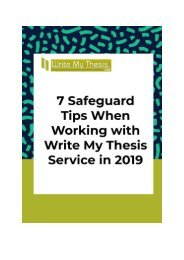 7 Safeguard Tips When Working with Write My Thesis Service in 2019