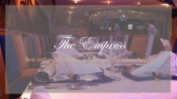 The Empress - Best Indian Restaurant & Takeaway in Whitechapel, London