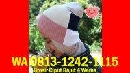 Grosir Ciput Rajut 4 Warna, WA 0813-1242-1115