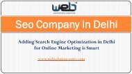 Adding Search Engine Optimization in Delhi for Online Marketing is Smart