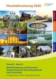 Haushaltsentwurf 2020 – Band II, Behördenleitung und Dezernat I für Zentrale Dienste, Kommunalaufsicht und Controlling