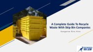 A Complete Guide To Recycle Waste With Skip Bin Companies