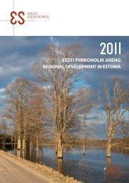 eesti piirkondlik areng. 2011. regional development in ... - Tartu Ülikool