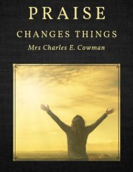 Praise Changes Things by Mrs. Charles E. Cowman