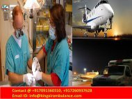 Now  Emergency Medical -King Air  and  Train  Ambulance from Ranchi to Delhi and Chennai