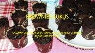 CALL/WA 0815-4279-0614,  JUAL, Brownies Kukus , Salatiga, SENJA (Semakin Jaya)