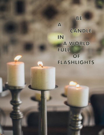 be a candle