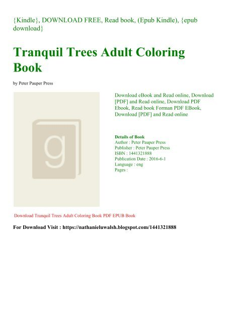 DOWNLOAD FREE Tranquil Trees Adult Coloring Book Forman EPUB PDF