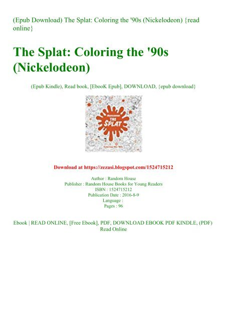 Epub Download) The Splat Coloring The '90s (Nickelodeon) {read Online}