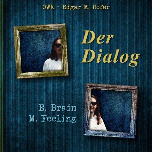 Ed Hofer-Feeling und Brain