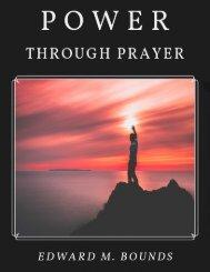 Power Through Prayer Edward M. Bounds