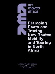 Art Moves Africa – Retracing Roots and Tracing New Routes: Mobility and Touring in North Africa