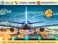 Choose Air Ambulance from Bhubaneswar with Expert Medical Care Unit