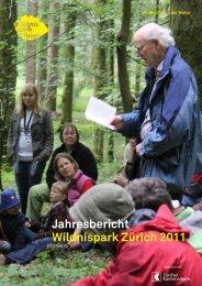 Jahresbericht 2011 Wildnispark Zürich