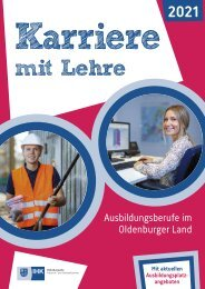Karriere mit Lehre - Ausbildungsberufe im Oldenburg Land 2020