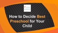 How to Decide Best Preschool for Your Child? | Paper Pinecone
