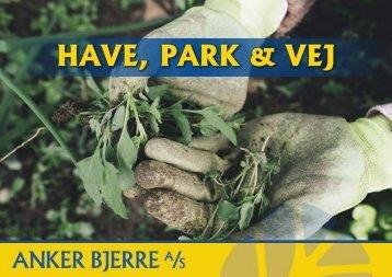 Have, Park & Vej