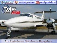 Rent Air Ambulance in Bangalore for Rapid Patient Transportation