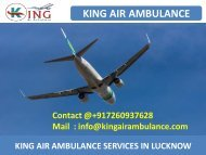 Most Affordable and Reliable Air Ambulance Service in Lucknow and Varanasi by King