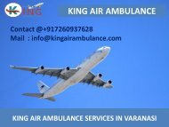 Finest and Most Affordable Air Ambulance Service in Varanasi and Bokaro by King