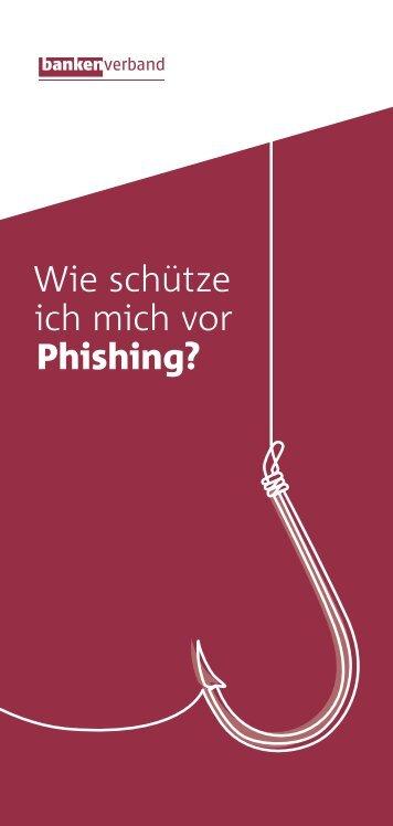 Wie schütze ich mich vor Phishing?