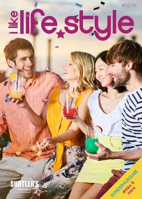 "i-like-lifestyle Ausgabe 02/2019 Sonderausgabe ""drinks and more"""