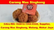 CALL/WA +62812-1552-9342, Pabrik, Carang Mas Singkong, Malang, Mekar Jaya