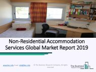 Non-Residential Accommodation Services Market Recent Study Including Business Growth Analysis (2019-2022)