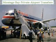 Montego Bay Private Airport Transfers