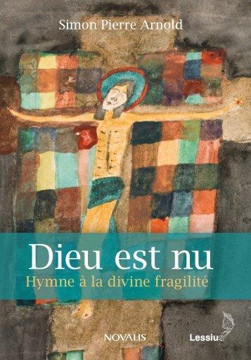 Dieu est nu. Hymne à la divine fragilité