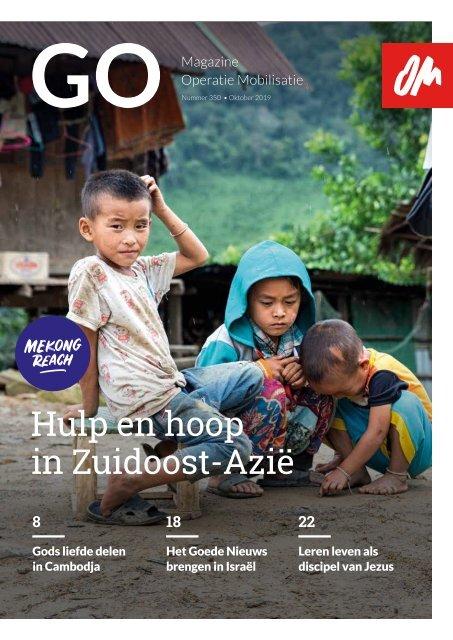 GO Magazine 350 • MEKONG REACH — Hulp en hoop in Zuidoost-Azië