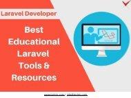 Best Educational Laravel Tools & Resources for Laravel Developers