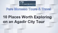 10 Places Worth Exploring on an Agadir City Tour