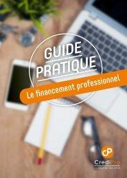 Guide Pratique du Financement CrediPro