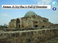 Amman- A City That Is Full Of Diversities