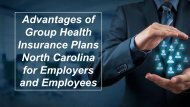 Advantages of Group Health Insurance Plans North Carolina for Employers and Employees