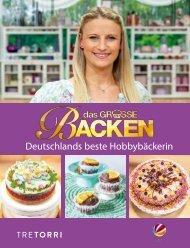Das große Backen - Deutschlands beste Hobbybäckerin