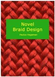 Novel Braid Design