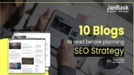 10 Blogs To Read Before Planning SEO Strategy in 2020 JanBask Digital Design