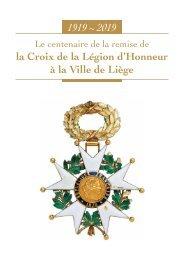 La Croix de la Légion d'honneur à la Ville de Liège