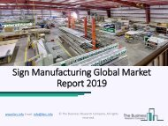Worldwide Sign Manufacturing Market Report 2019 Opportunities Forecast to 2022